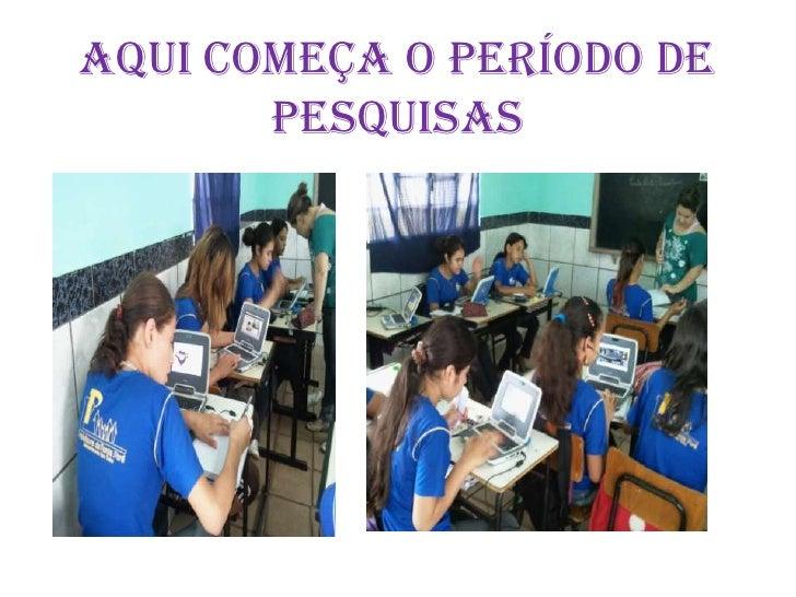 AQUI COMEÇA O PERÍODO DE PESQUISAS<br />