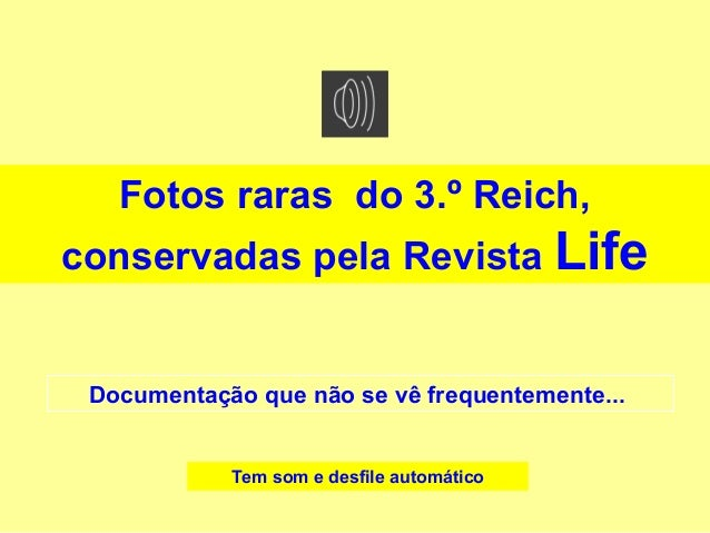 Fotos raras do 3.º Reich, conservadas pela Revista Life Documentação que não se vê frequentemente... Tem som e desfile aut...