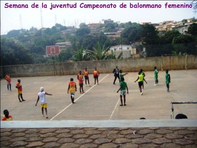 Semana de la juventud Campeonato de balonmano femenino