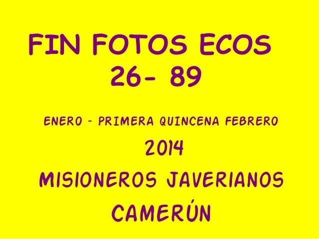 Fotos ecos 26 –90