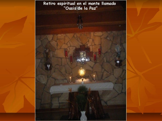 """Retiro espiritual en el monte llamado """"Oasis de la Paz"""""""