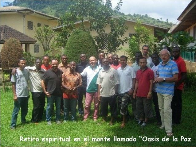 """Retiro espiritual en el monte llamado """"Oasis de la Paz"""