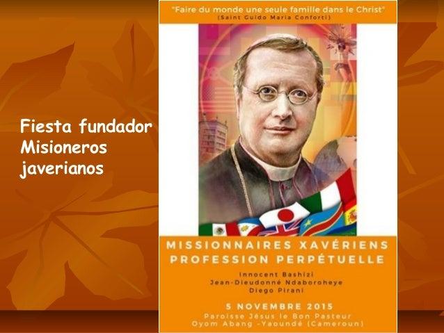 Fiesta fundador Misioneros javerianos