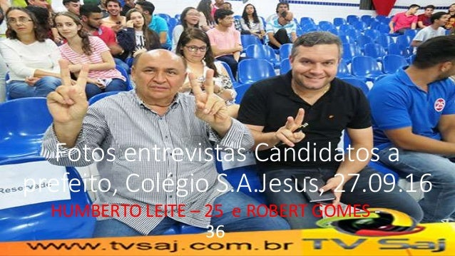 Fotos entrevistas Candidatos a prefeito, Colégio S.A.Jesus, 27.09.16 HUMBERTO LEITE – 25 e ROBERT GOMES - 36