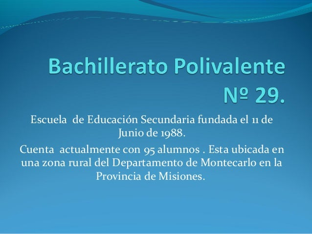 Escuela de Educación Secundaria fundada el 11 de Junio de 1988. Cuenta actualmente con 95 alumnos . Esta ubicada en una zo...