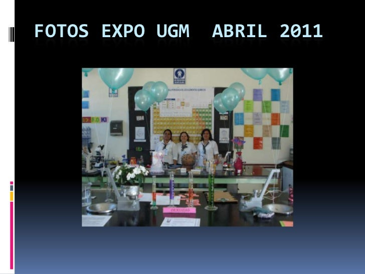 FOTOS EXPO UGM  ABRIL 2011<br />