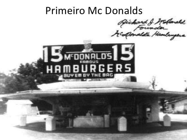 Primeiro Mc Donalds<br />