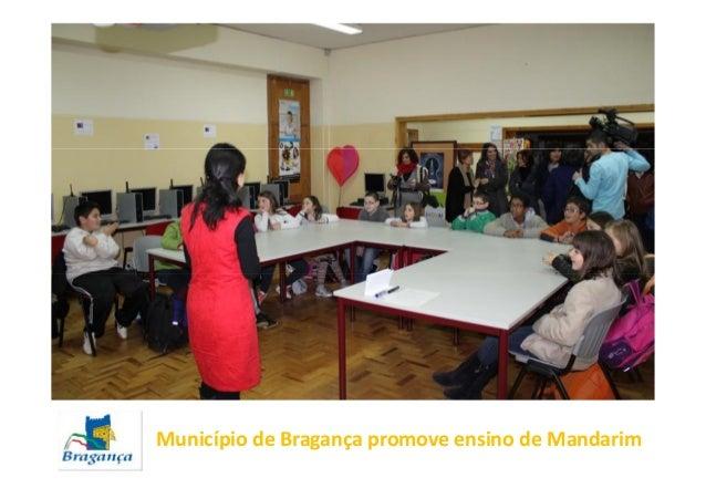 Município de Bragança promove ensino de Mandarim