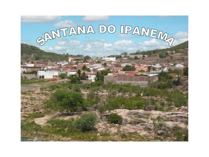 SANTANA DO IPANEMA