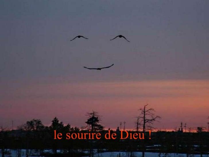 le sourire de Dieu !