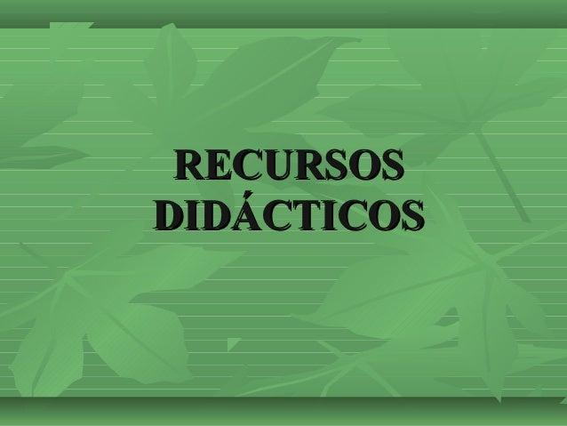 RECURSOSDIDÁCTICOS