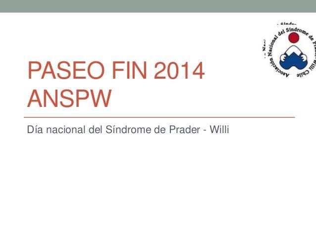 PASEO FIN 2014 ANSPW Día nacional del Síndrome de Prader - Willi