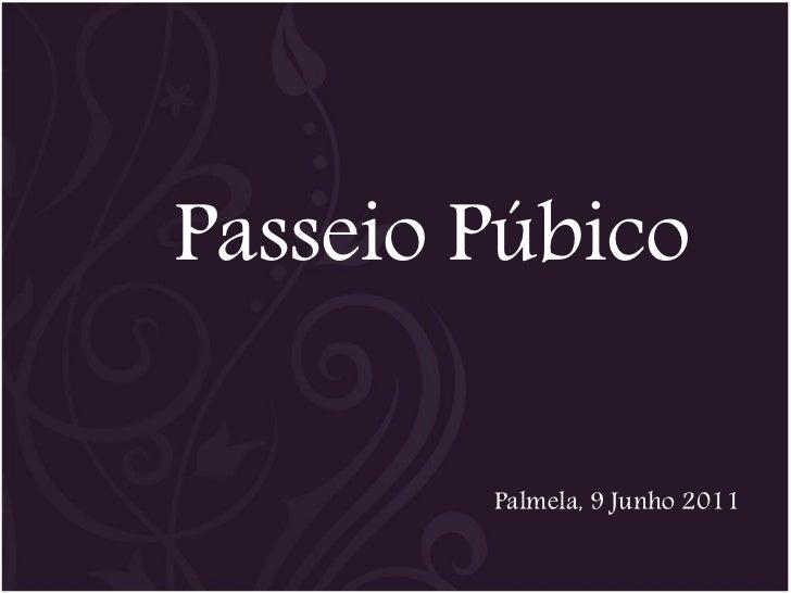 Passeio Púbico        Palmela, 9 Junho 2011