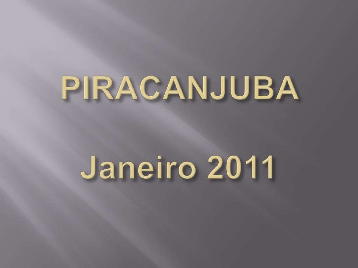 PIRACANJUBA Janeiro 2011<br />