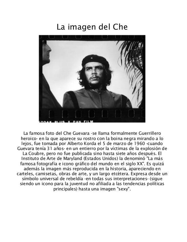 39c5a71b86050 La imagen del Che La famosa foto del Che Guevara -se llama formalmente  Guerrillero heroico ...