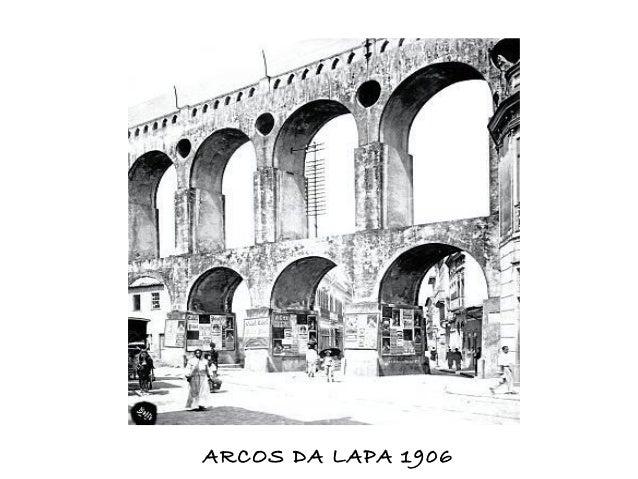ARCOS DA LAPA 1906