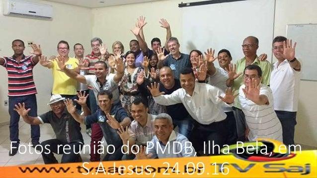 Fotos reunião do PMDB, Ilha Bela, em S.A.Jesus, 24.09.16