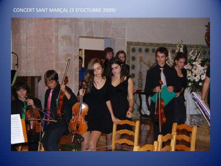 CONCERT SANT MARÇAL (3 D'OCTUBRE 2009)<br />