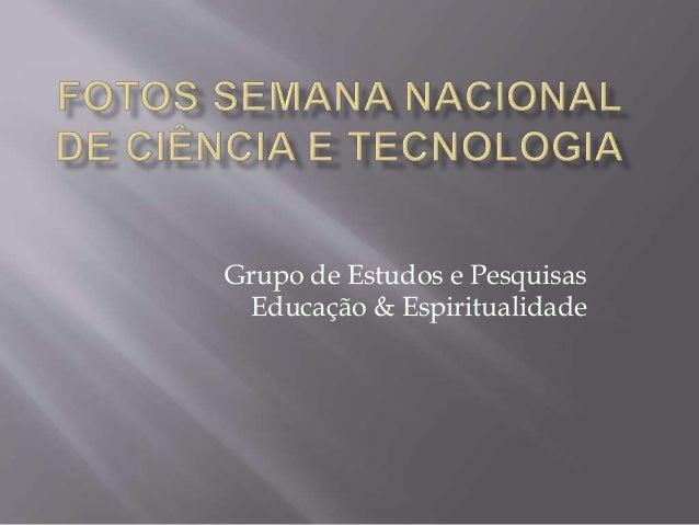 Grupo de Estudos e Pesquisas Educação & Espiritualidade