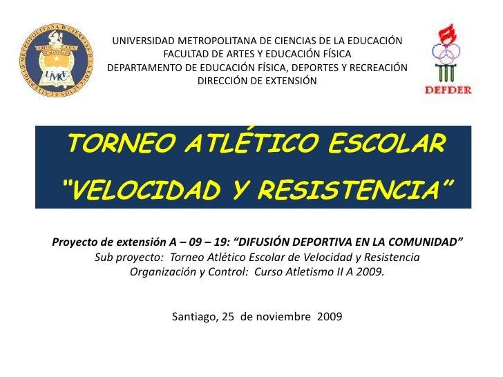 UNIVERSIDAD METROPOLITANA DE CIENCIAS DE LA EDUCACIÓN<br />FACULTAD DE ARTES Y EDUCACIÓN FÍSICA<br />DEPARTAMENTO DE EDUCA...