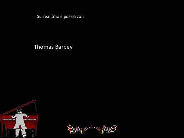Surrealismo e poesia con  Thomas Barbey