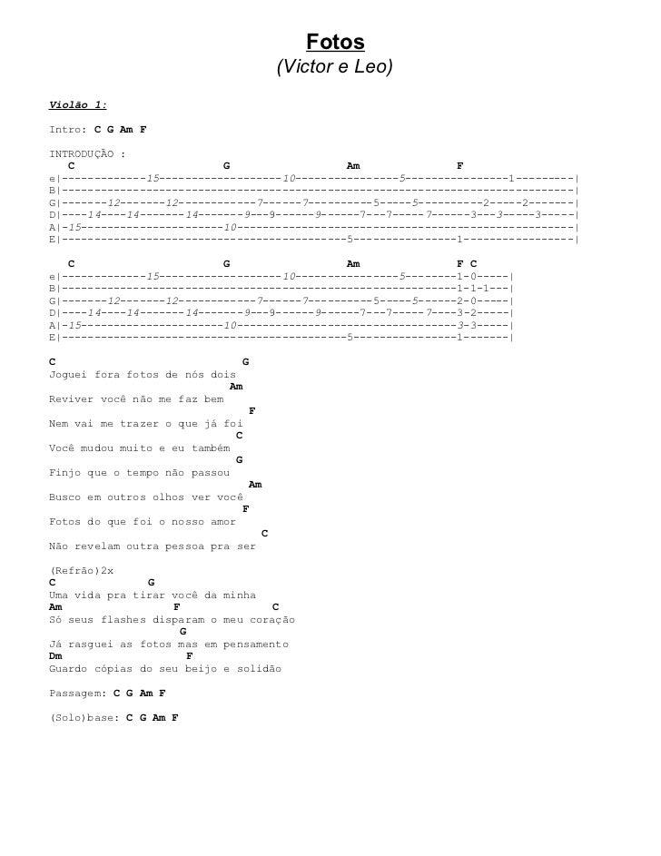 Fotos                                         (Victor e Leo)Violão 1:Intro: C G Am FINTRODUÇÃO :   C                      ...
