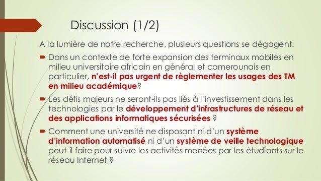 Discussion (1/2) A la lumière de notre recherche, plusieurs questions se dégagent:  Dans un contexte de forte expansion d...
