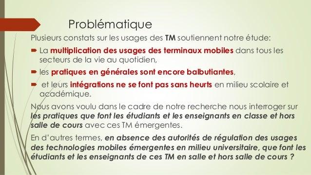 Problématique Plusieurs constats sur les usages des TM soutiennent notre étude:  La multiplication des usages des termina...