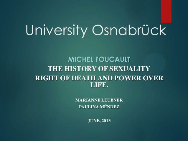 Foucault biopower history sexuality