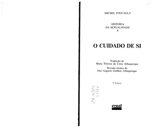 Foucault histc3b3ria-da-sexualidade-vol-iii-o-cuidado-de-si