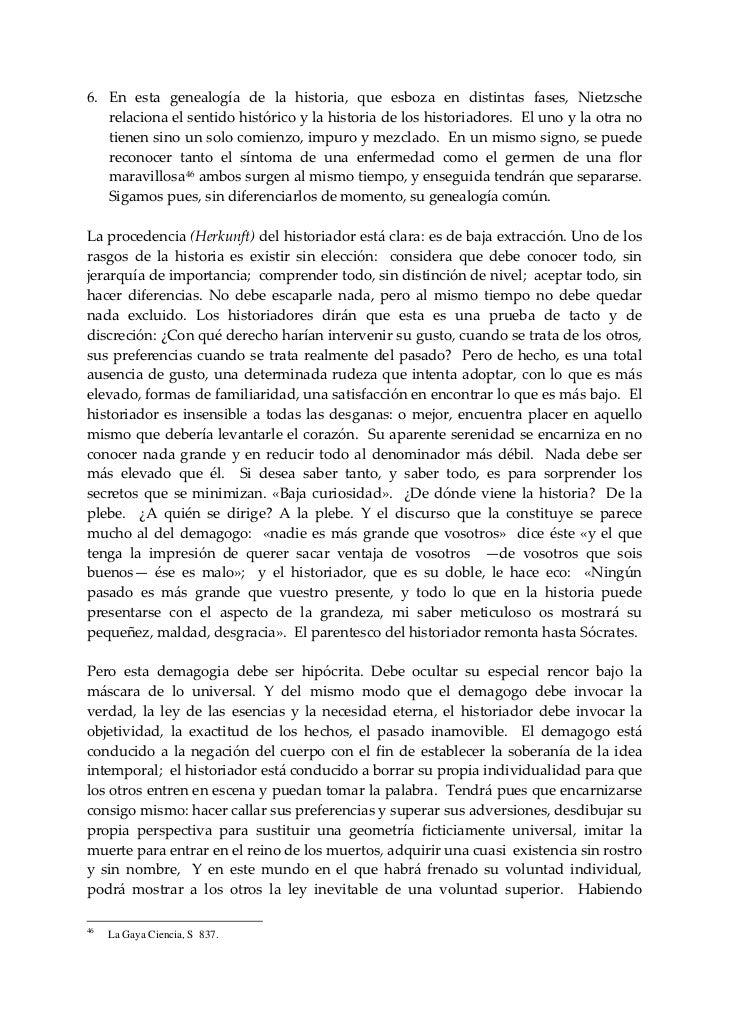 6. En esta genealogía de la historia, que esboza en distintas fases, Nietzsche    relacionaelsentidohistóri...
