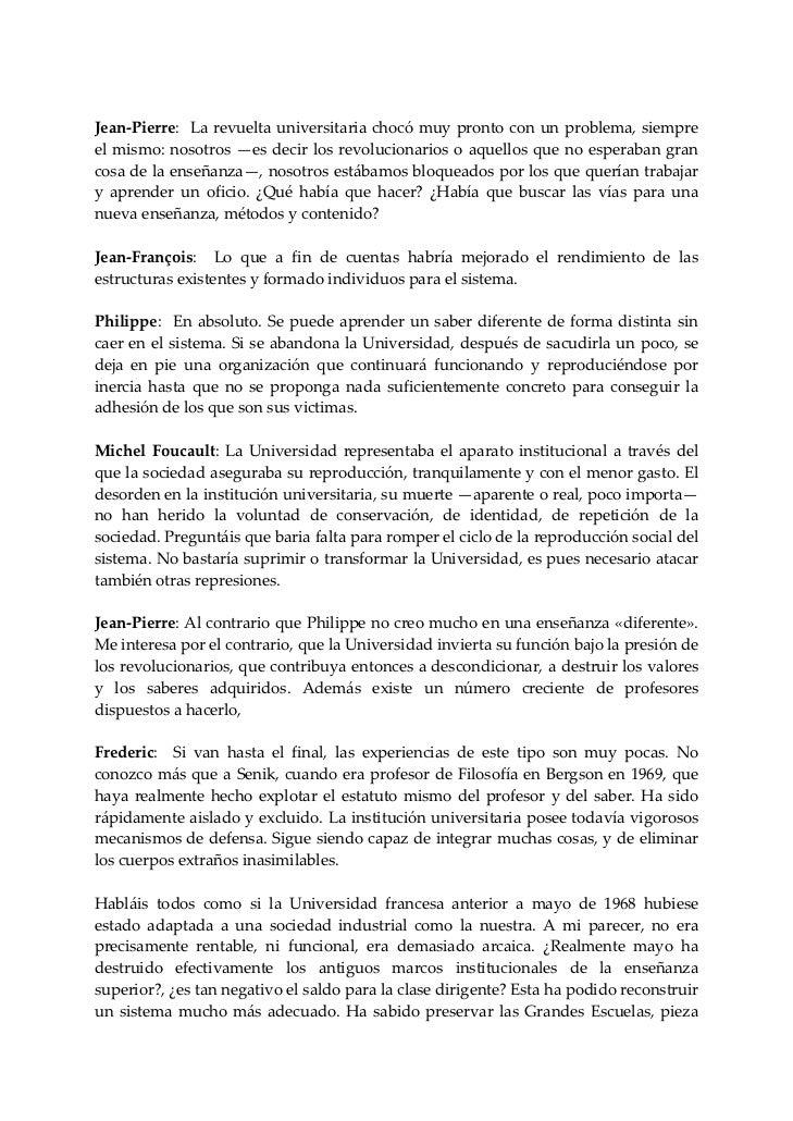 Jean‐Pierre:Larevueltauniversitariachocómuyprontoconunproblema,siempreelmismo:nosotros —esdecirlosrevol...