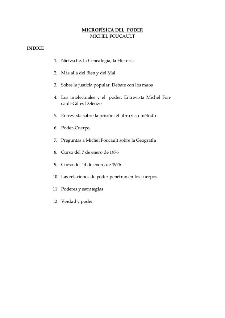 MICROFÍSICADELPODER                               MICHELFOUCAULTINDICE                              1.    Nietzs...