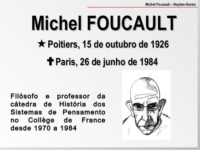 MMiicchheell FFoouuccaauulltt –– NNooççõõeess GGeerraaiiss  MMiicchheell FFOOUUCCAAUULLTT  PPooiittiieerrss,, 1155 ddee o...