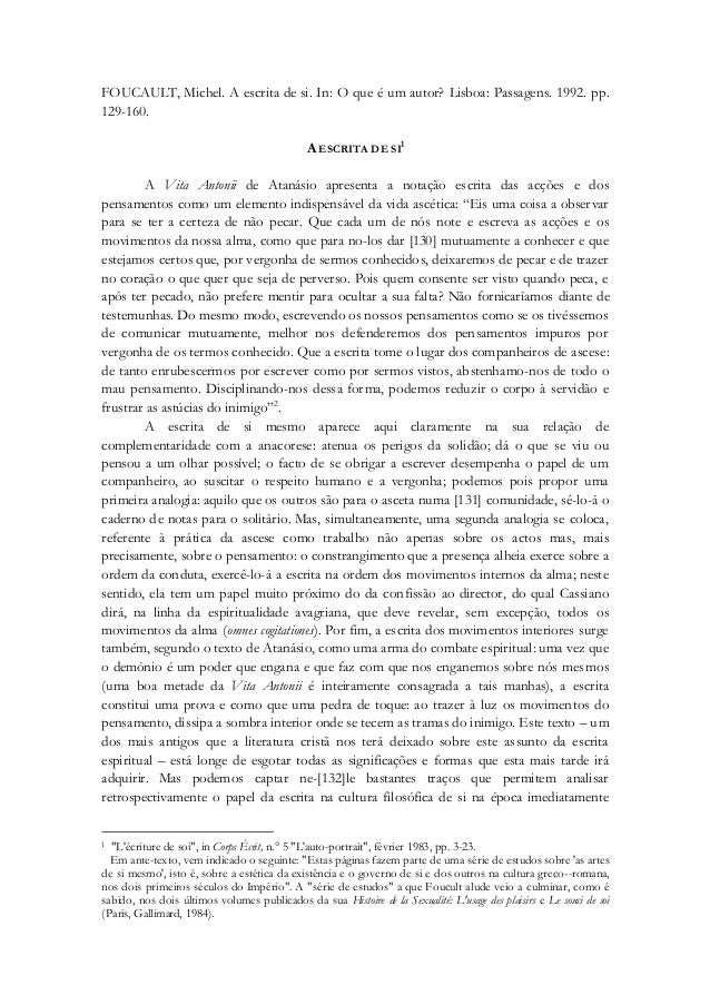 FOUCAULT, Michel. A escrita de si. In: O que é um autor? Lisboa: Passagens. 1992. pp. 129-160. A ESCRITA DE SI 1 A Vita An...