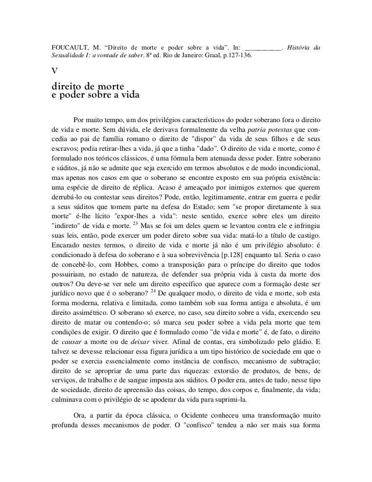 """FOUCAULT, M. """"Direito de morte e poder sobre a vida"""". In: ___________. História daSexualidade I: a vontade de saber. 8ª ed..."""