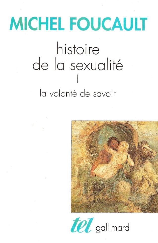 Michel Foucault  Histoire  de la sexualité  1  La volonté  de savoir  Gallimard
