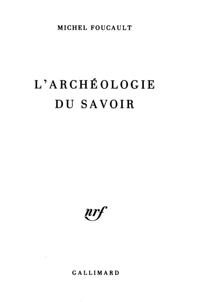 Foucault, Michel - l'archéologie du savoir (1969)