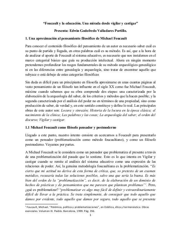 """""""Foucault y la educación. Una mirada desde vigilar y castigar"""" Presenta: Edwin Godofredo Valladares Portillo. 1. Una aprox..."""