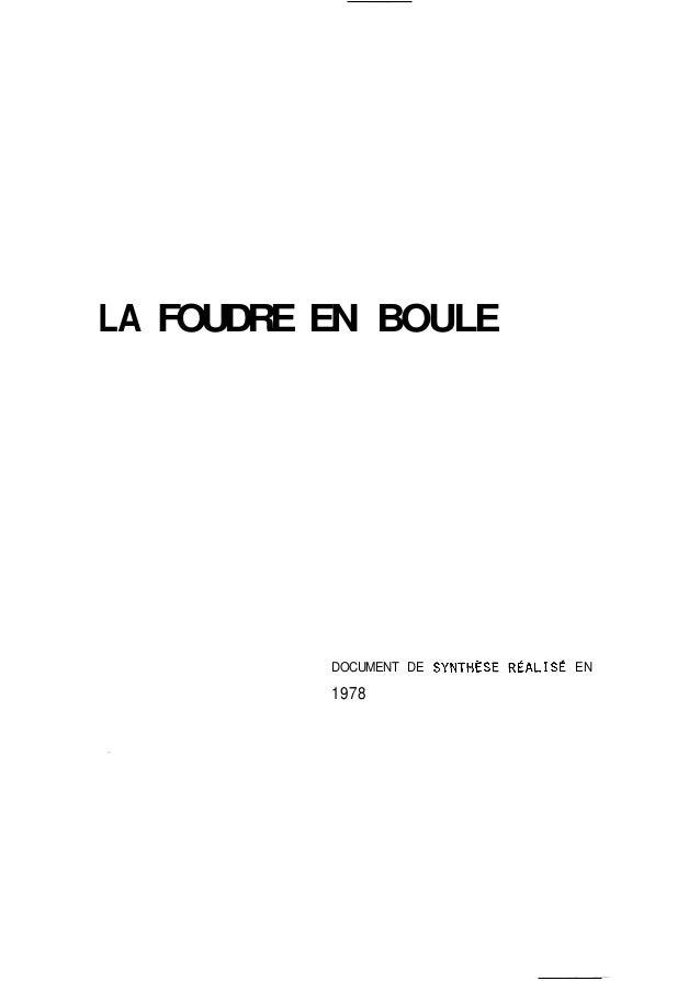 LA FOUDRE EN BOULE  DOCUMENT DE SYNTHÈSE RÉACISÉ EN  1978