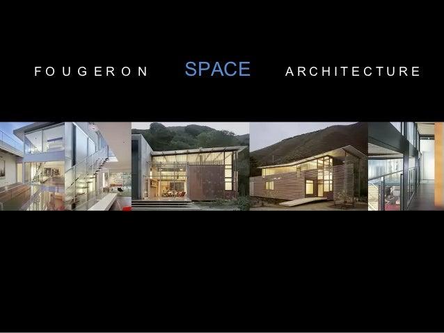 FO U G ER O N   SPACE   ARCHITECTURE