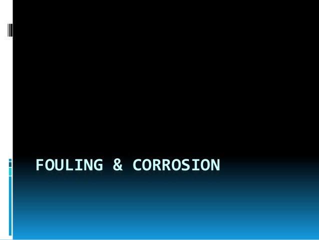 FOULING & CORROSION