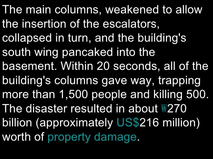 The main columns, weakened to allow the insertion of the escalators, collapsed in turn, and the building's south wing panc...