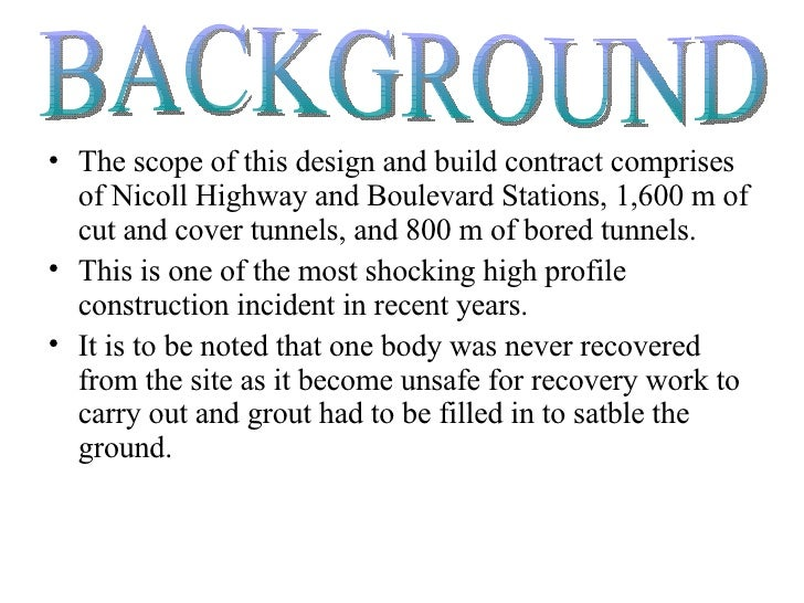 <ul><li>The scope of this design and build contract comprises of Nicoll Highway and Boulevard Stations, 1,600 m of cut and...