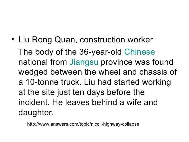 <ul><li>Liu Rong Quan, construction worker  </li></ul><ul><li>The body of the 36-year-old  Chinese  national from  Jiangsu...