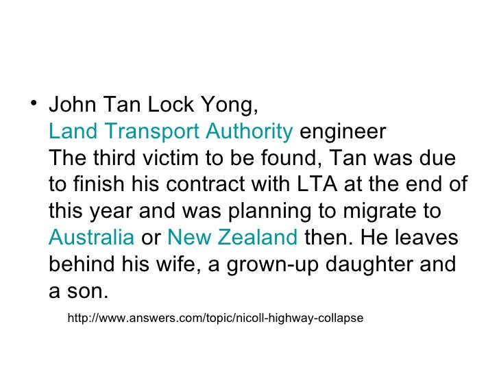 <ul><li>John Tan Lock Yong,  Land Transport Authority  engineer The third victim to be found, Tan was due to finish his co...