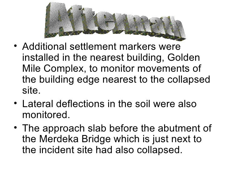 <ul><li>Additional settlement markers were installed in the nearest building, Golden Mile Complex, to monitor movements of...