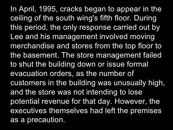 In April, 1995, cracks began to appear in the ceiling of the south wing's fifth floor. During this period, the only respon...