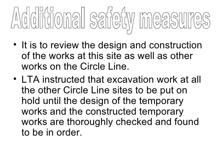 <ul><li>It is to review the design and construction of the works at this site as well as other works on the Circle Line. <...
