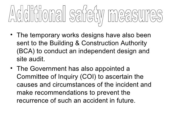 <ul><li>The temporary works designs have also been sent to the Building & Construction Authority (BCA) to conduct an indep...